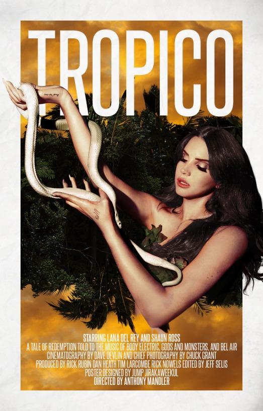 10 Ottimi Motivi Per Guardare Tropico, Il Cortometraggio di Lana Del Rey
